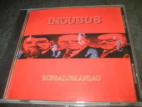 Incubus Megalomaniac Records Vinyl And Cds Hard To Find