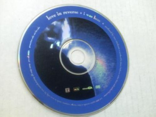 Love In Reverse - I Was Here Promo Cd Single Cs235