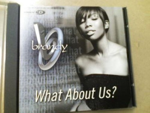 Brandy - What About Us? 3trk Mix Promo Cd Single Cs72