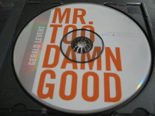 Mr. Too Damn Good 3trk