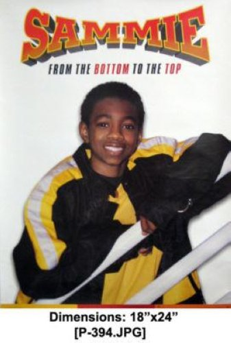 Sammie - From The Bottom To The Top 18x24 Poster P394