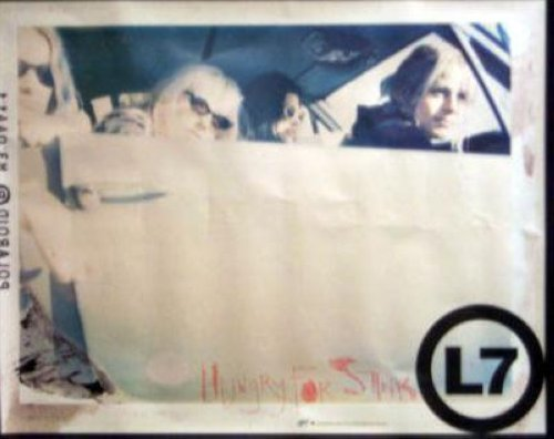 L7 - Hungry For Stink 24x30 Poster