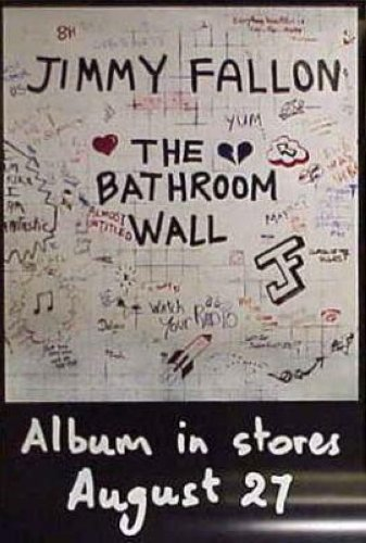 The Bathroom Wall 24x36 Poster