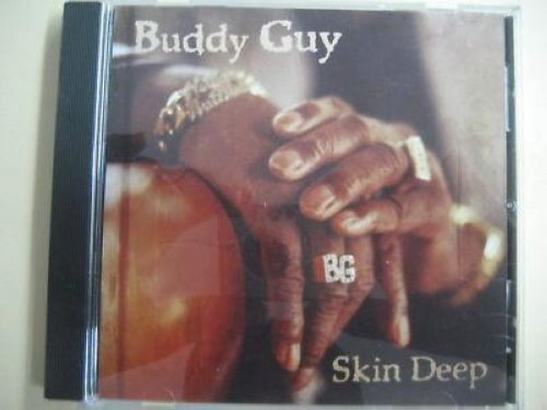 GUY, BUDDY - Skin Deep Feat. Derek Trucks Lp Vers. 4:29 - U.s. Promo Issue -