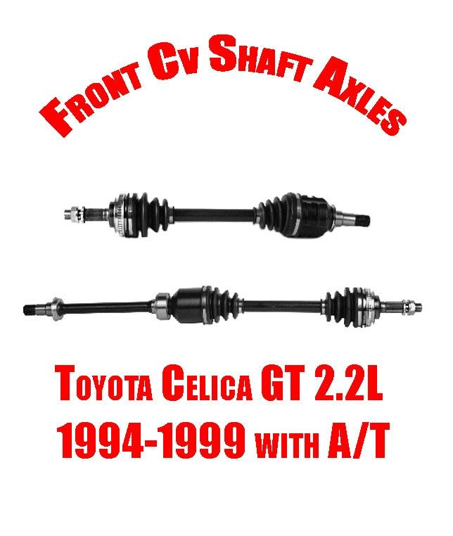 1996 Toyota Celica Transmission: Brand New Front Cv Shaft Axles For Toyota Celica GT 2.2L