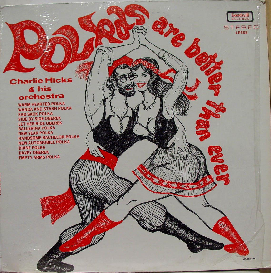 Charlie Hicks Polkas Are Better Than Ever Lp Vg