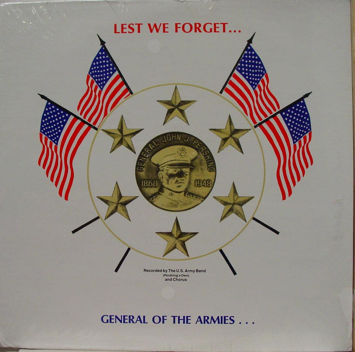 allen u s  army band lest we forget general pershing lp