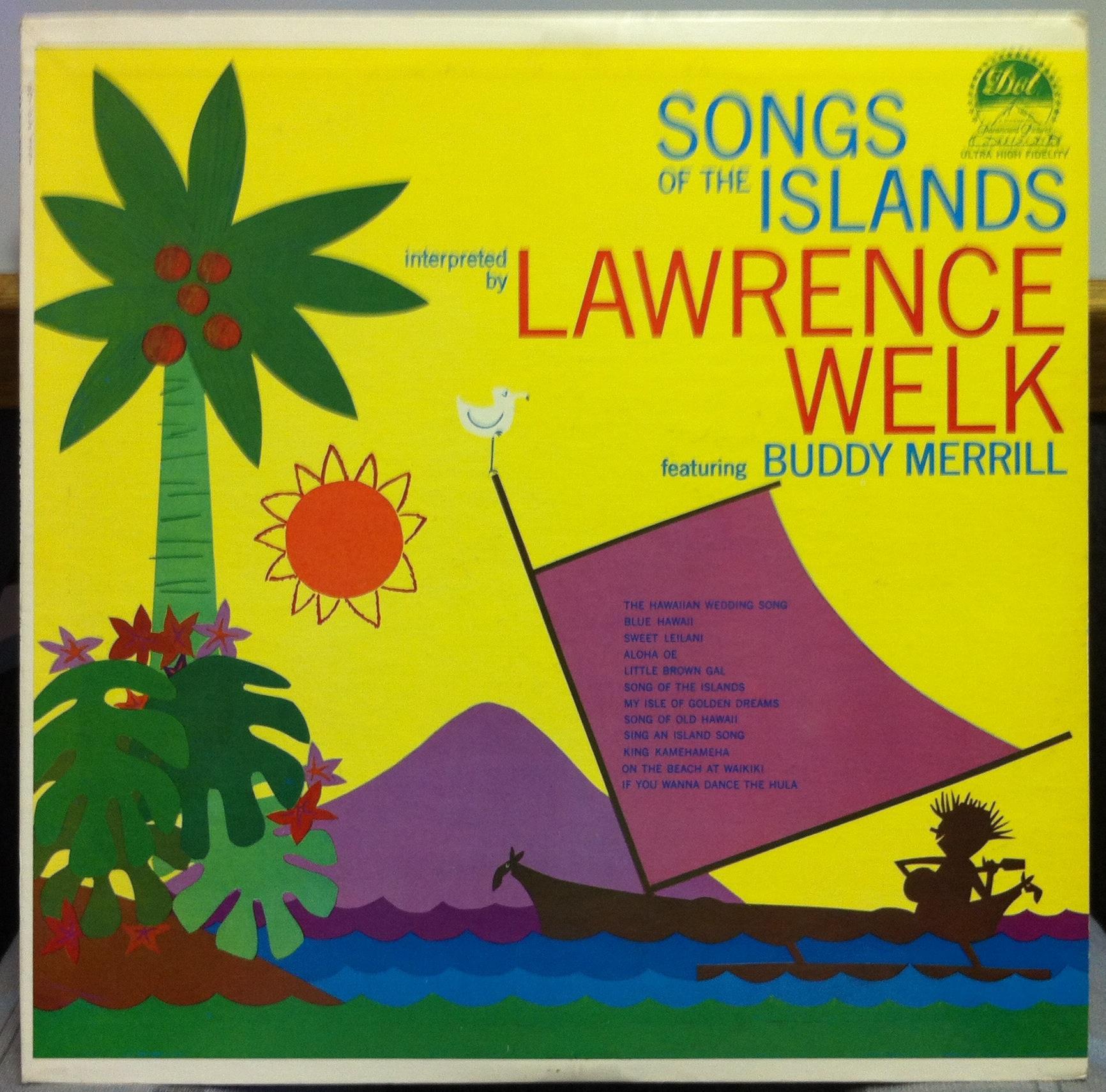 LAWRENCE WELK - Lawrence Welk Songfs Of The Islands Lp Mint- Dlp 3251 Vinyl 1960 1st Press (songfs Of The Islands)