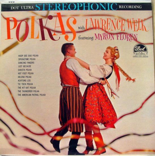 MYRON FLOREN - Polkas With Lawrence Welk