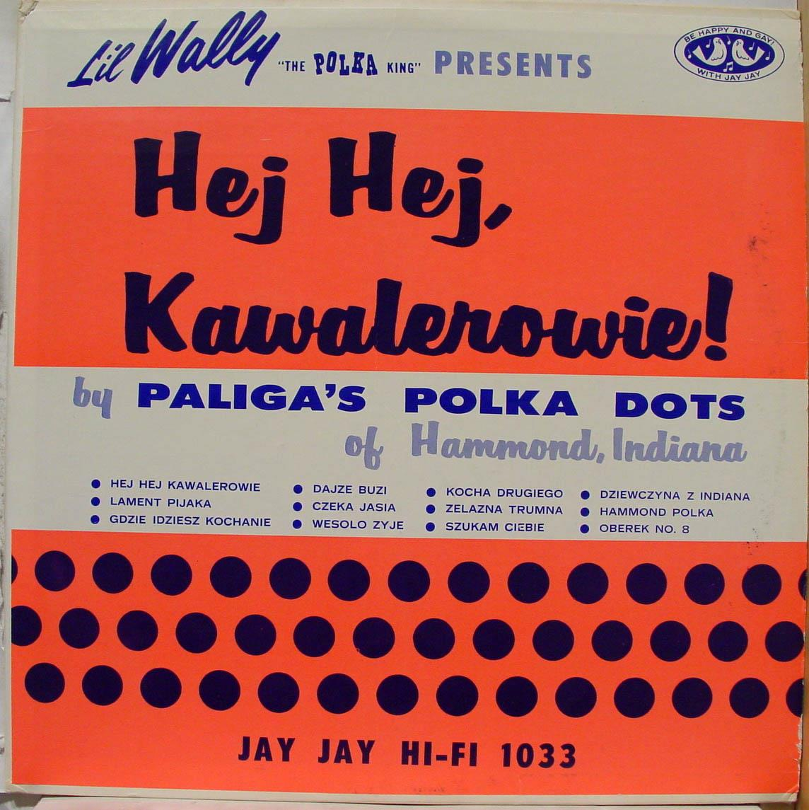 Paliga's Polka Dots Li'l Wally Presents Lp Jay Jay Lp 1033 Vg Vinyl Record