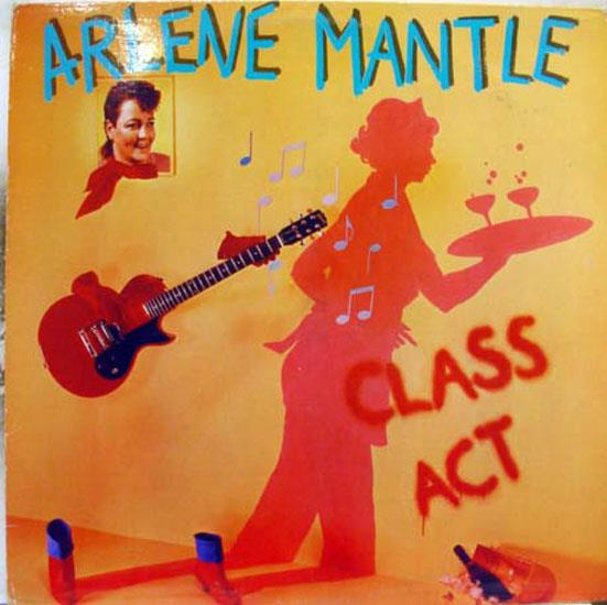 ARLENE MANTLE - Arlene Mantle Class Act Lp Mint- Otl 003 Vinyl 1986 Record (class Act)