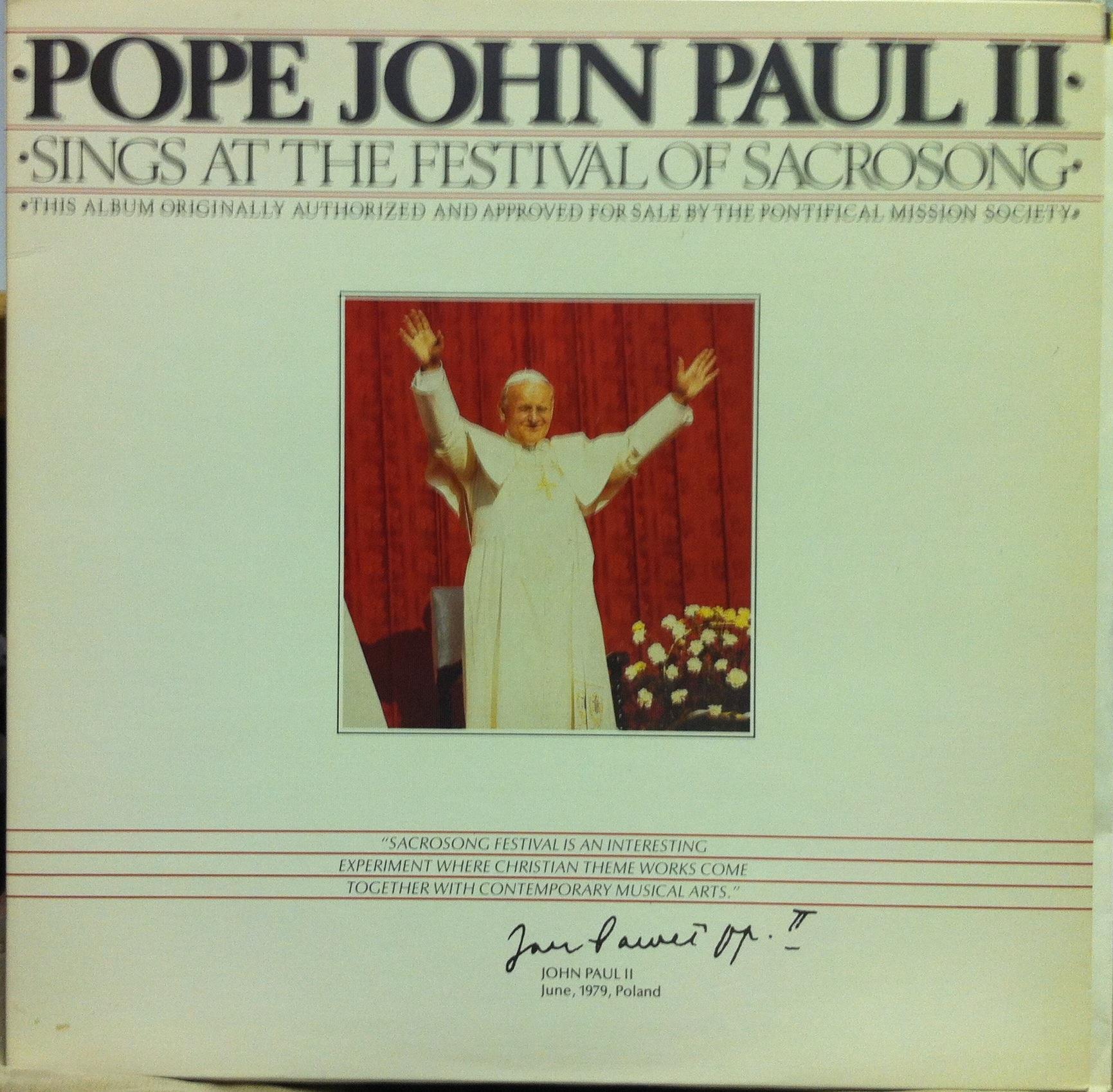 POPE JOHN PAUL II - Pope John Paul Ii Sings At The Festival Of Sacrosong Lp Vg+ Inf 9899 Vinyl 1979 (sings At The Festiv