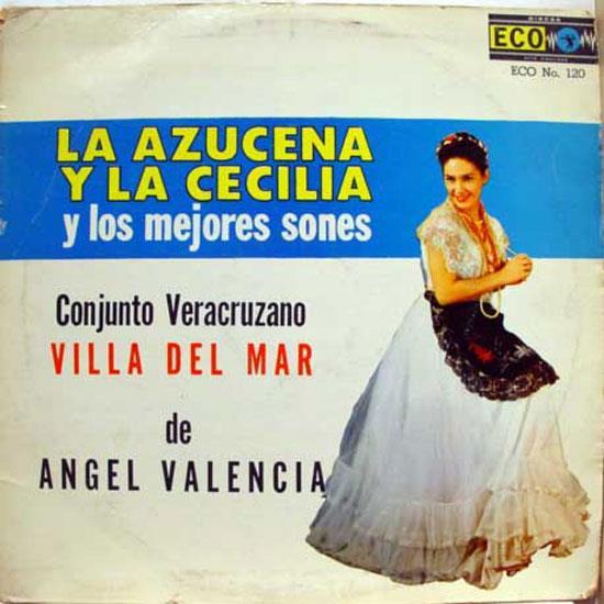 ANGEL VALENCIA - Angel Valencia La Azucena Y La Cecilia Lp Vg+ Eco 120 Vinyl Record (la Azucena Y La Cecilia)