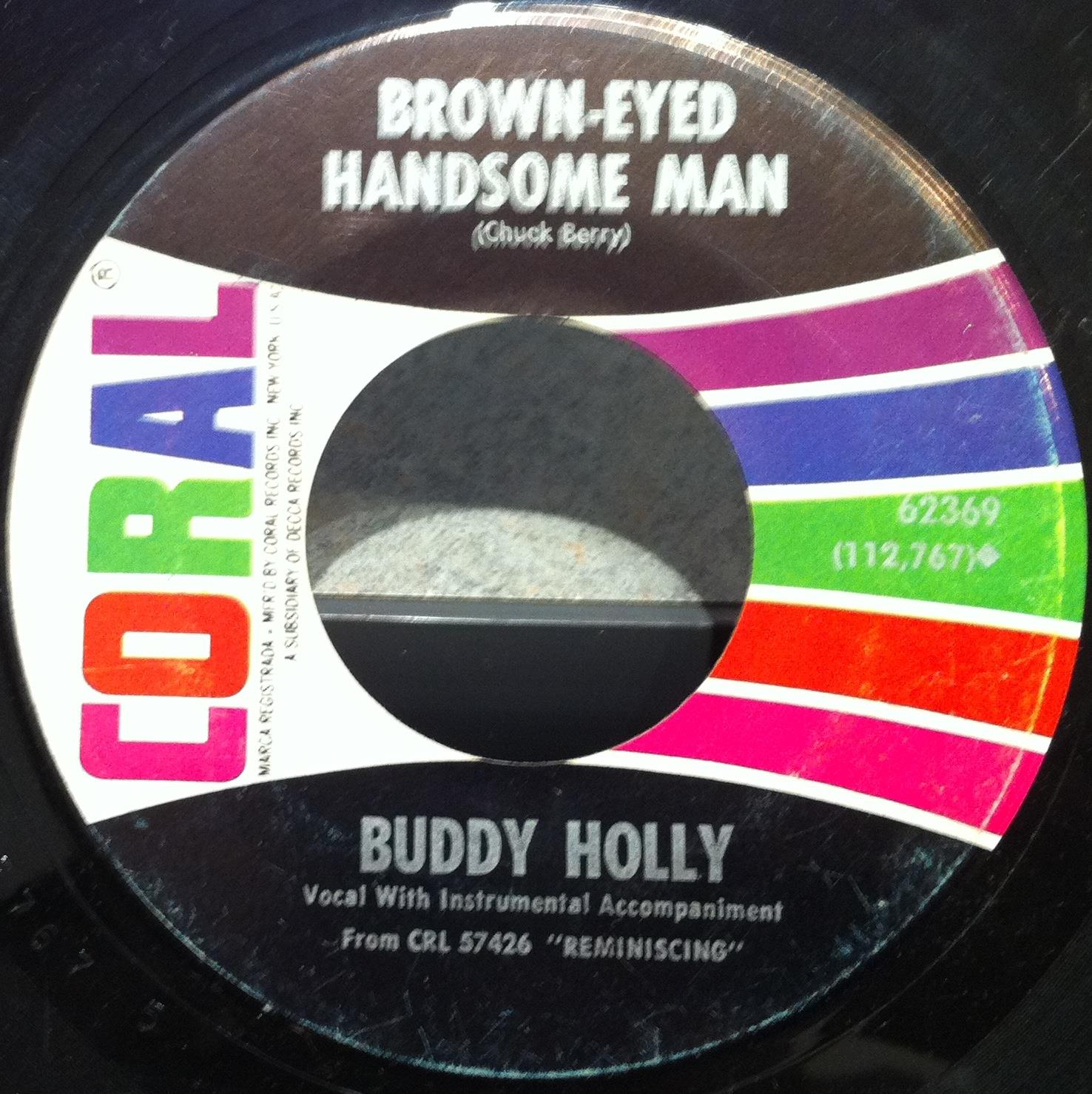 "BUDDY HOLLY - Buddy Holly Brown Eyed Hansome Man - Wishing 7"" Vg Coral 62369 Vinyl Record (brown Eyed Hansome"