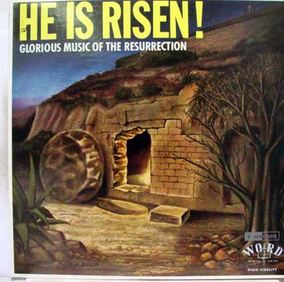 HE IS RISEN - He Is Risen Glorious Music Of The Resurrection Lp Mint- Wst 8133 Vinyl Record (glorious Music Of The