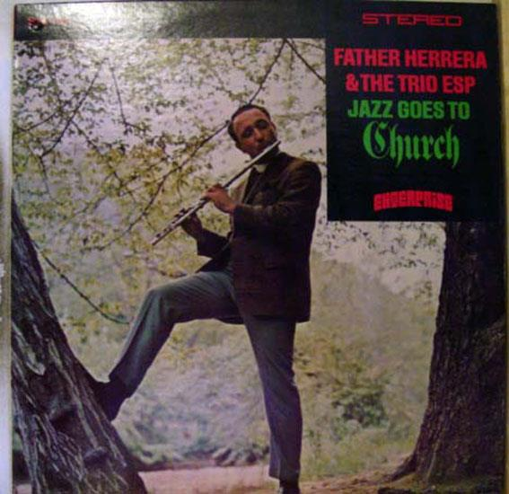 FATHER HERRERA TRIO ESP - Father Herrera Trio Esp Jazz Goes To Church Lp Vg+ S 13 102 Vinyl 1968 Record (jazz Goes To Church)