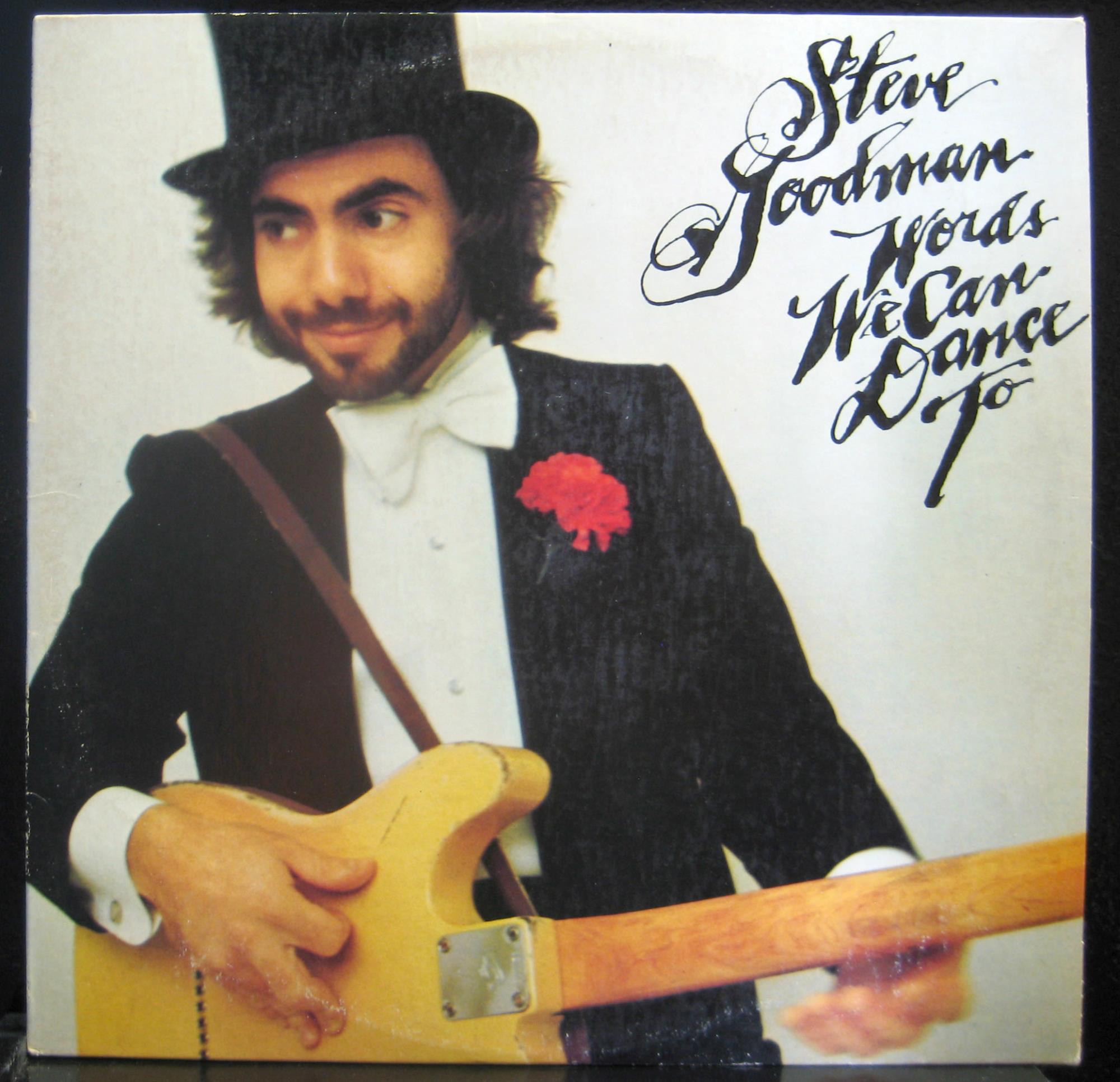 STEVE GOODMAN - Steve Goodman Words We Can Dance To Lp Vg+ 7e 1061 Sterling Vinyl 1976 (words We Can Dance To)