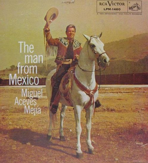 MIGUEL ACEVES MEJIA - Miguel Aceves Mejia The Man From Mexico Lp Vg+ Lpm 1460 Vinyl 1957 Record (the Man From Mexico)