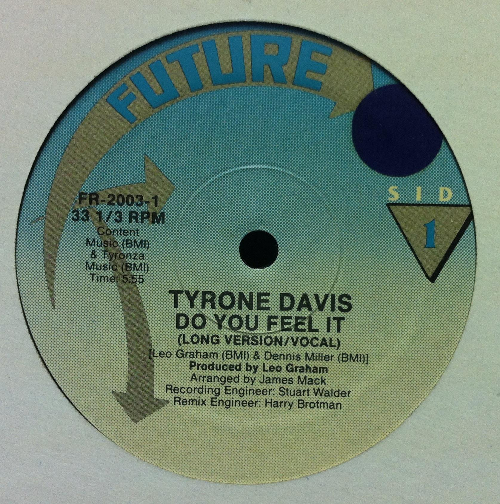 TYRONE DAVIS - Do You Feel It