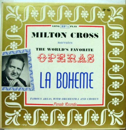 MILTON CROSS - Milton Cross La Boheme Lp Vg+ Op 106 Vinyl Record (la Boheme)
