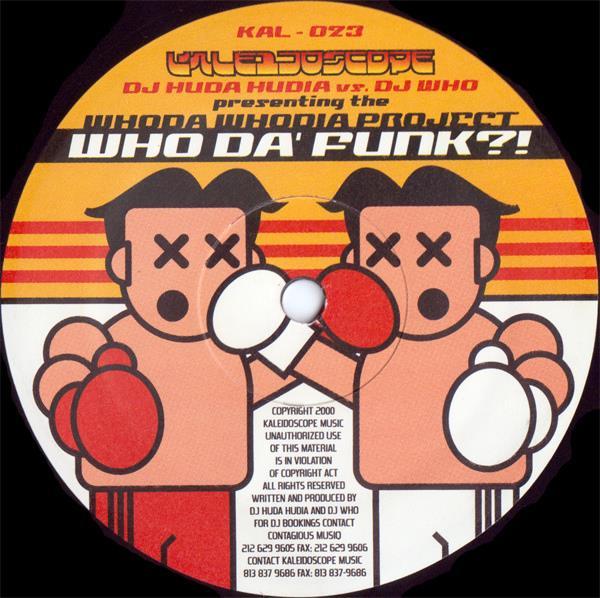 DJ Who / Whoda Whodia - The Rhythm/ Who Da' Funk?!