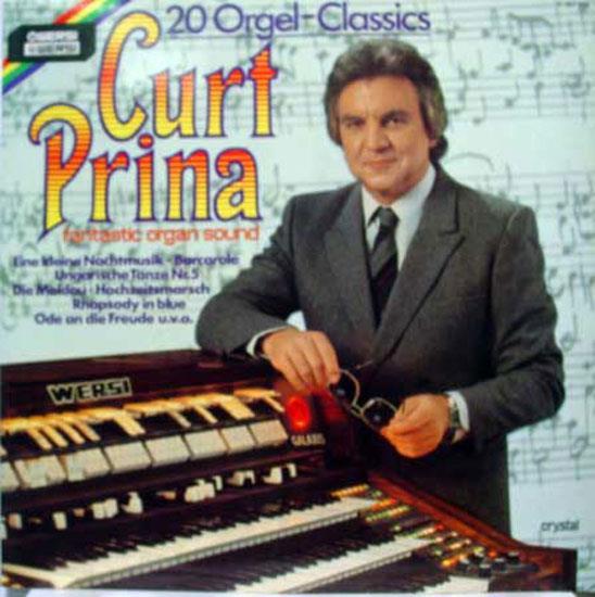 Curt Prina - The Symphonic Power Organ Of Curt Prina