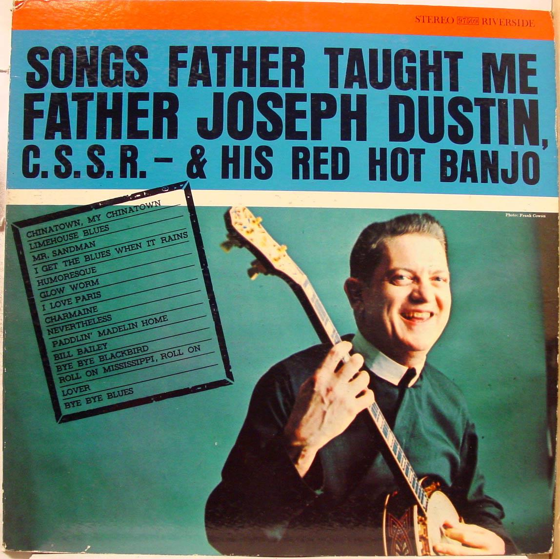 FATHER JOSEPH DUSTIN - Father Joseph Dustin Songs Father Taught Me Lp Vg+ Rlp 97509 Dg Vinyl Record (songs Father Taught Me