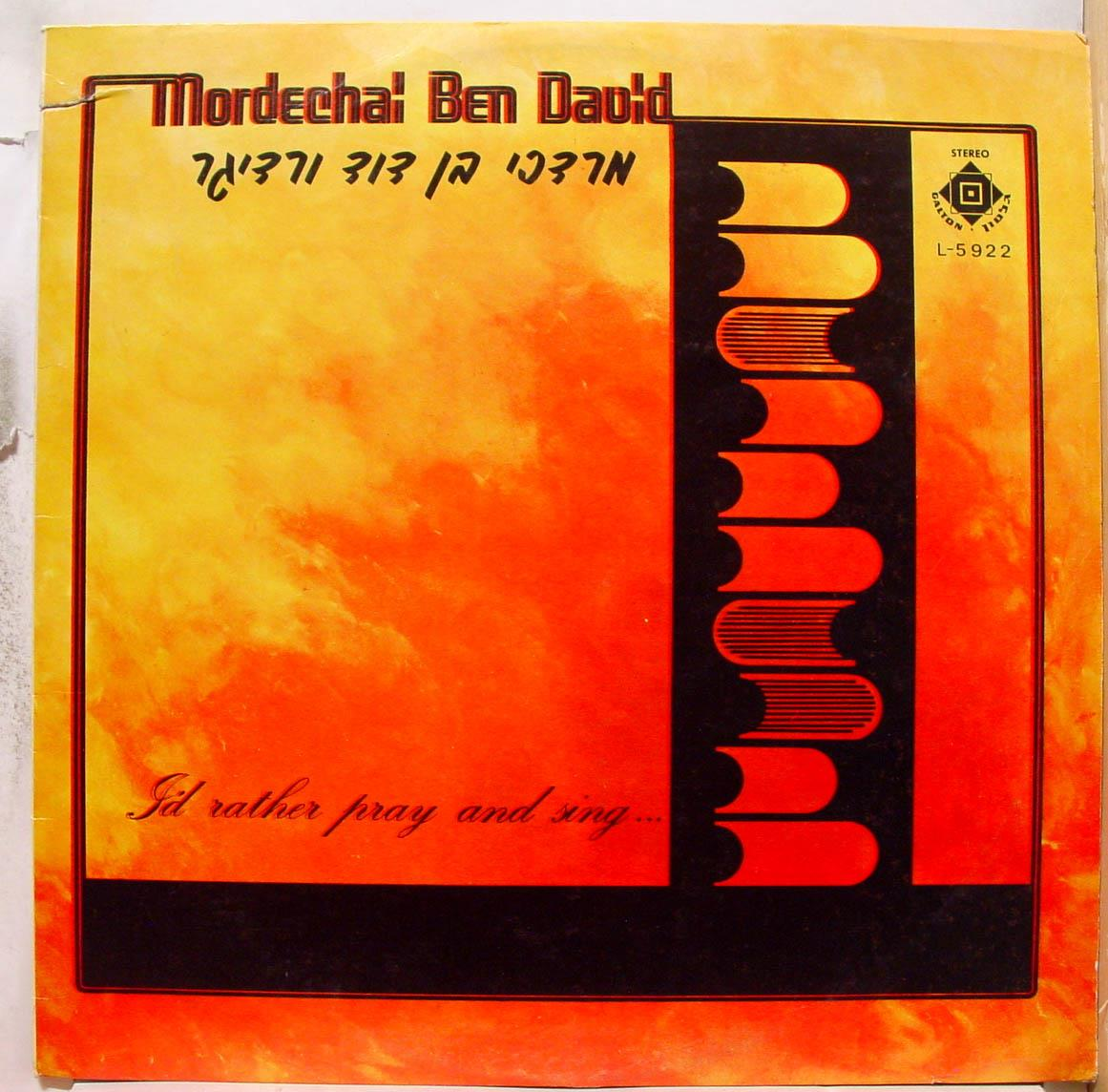 Mordechai Ben David I'd Rather Pray And Sing Lp Vg