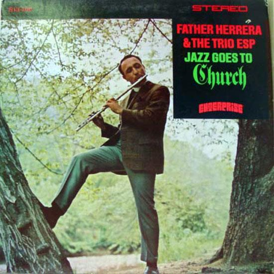 FATHER HERRERA TRIO ESP - Father Herrera Trio Esp Jazz Goes To Church Lp Vg S 13 102 Vinyl 1968 Record (jazz Goes To Church)