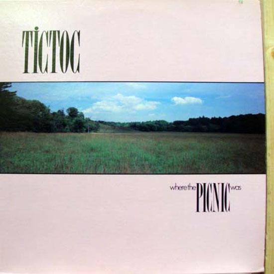 TICTOC - Tictoc Where The Picnic Was Lp Mint- Afl1 4938 Vinyl 1983 Record (where The Picnic Was)