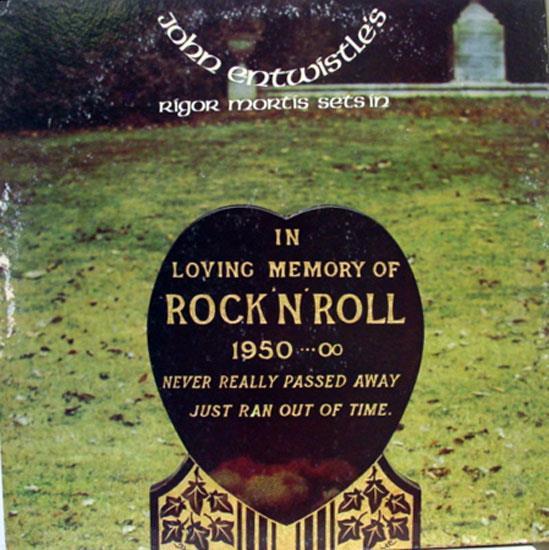 JOHN ENTWISTLE - Rigor Mortis Sets In Record
