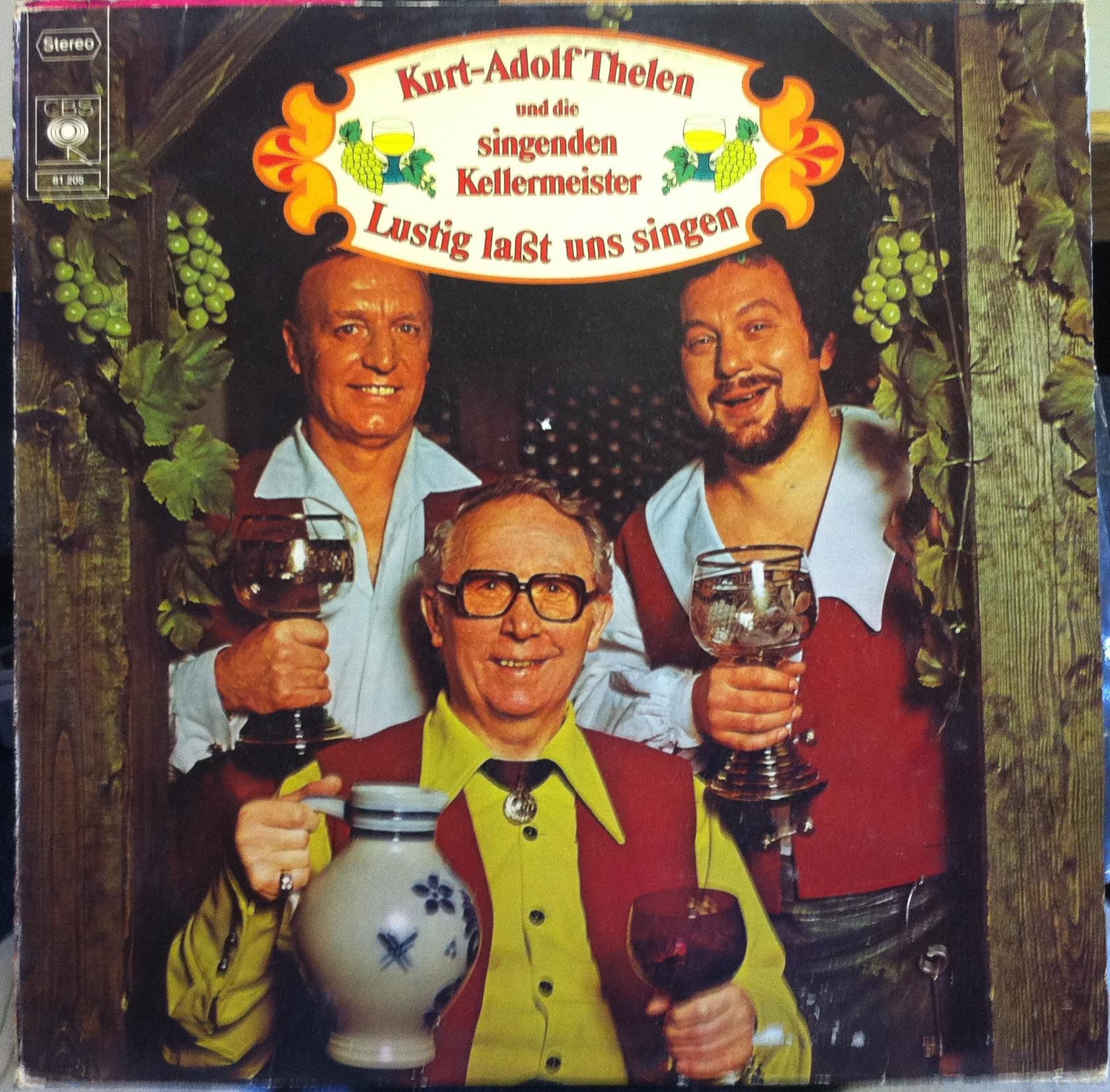 Kurt Adolf Thelen And Die Singenden Kellermeister Lustig Lasst Uns Singen Lp Mint