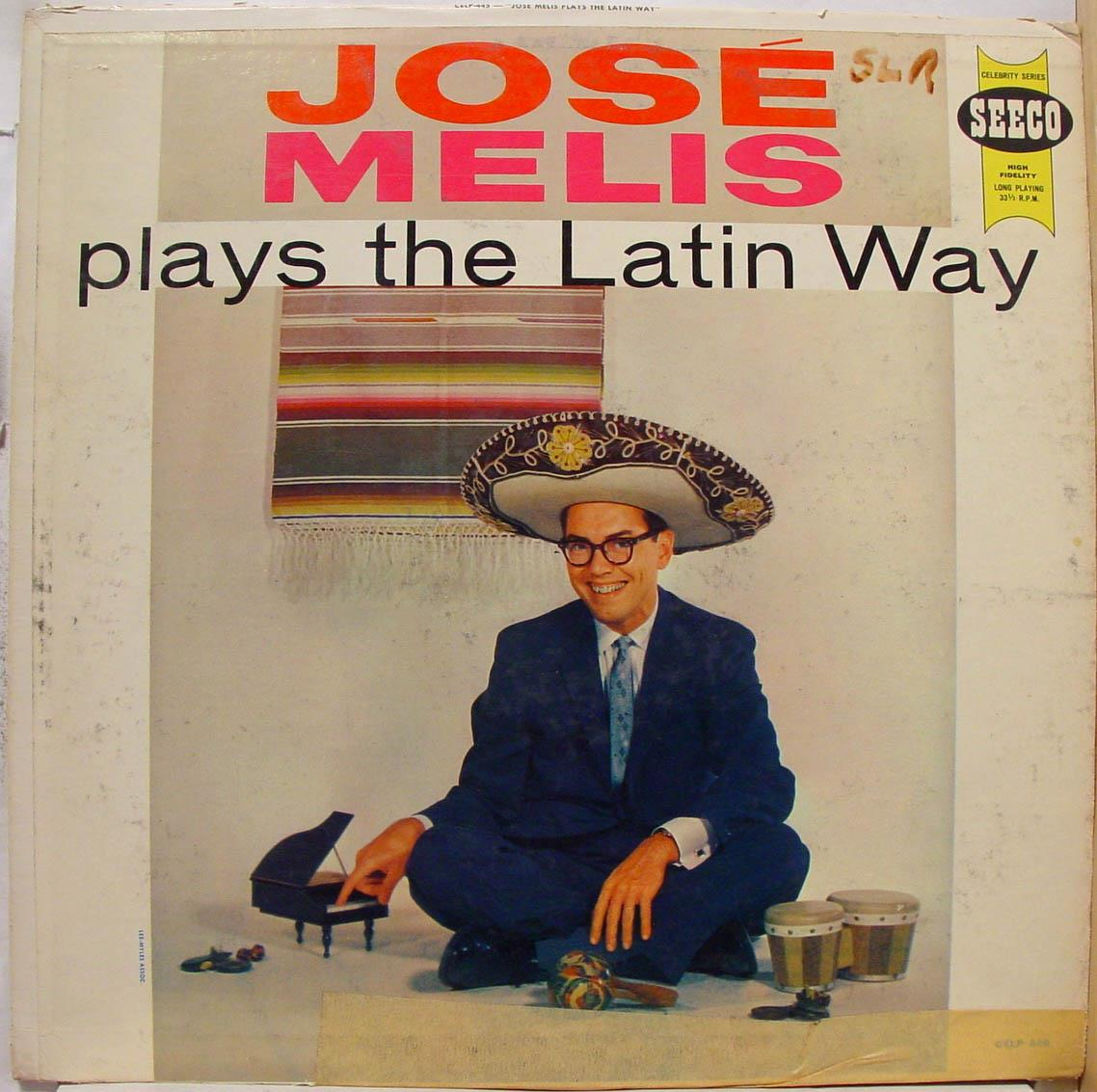 JOSE MELIS - Jose Melis Jose Plays The Latin Way Lp Vg+ Celp 445 Vinyl Record (jose Plays The Latin Way)
