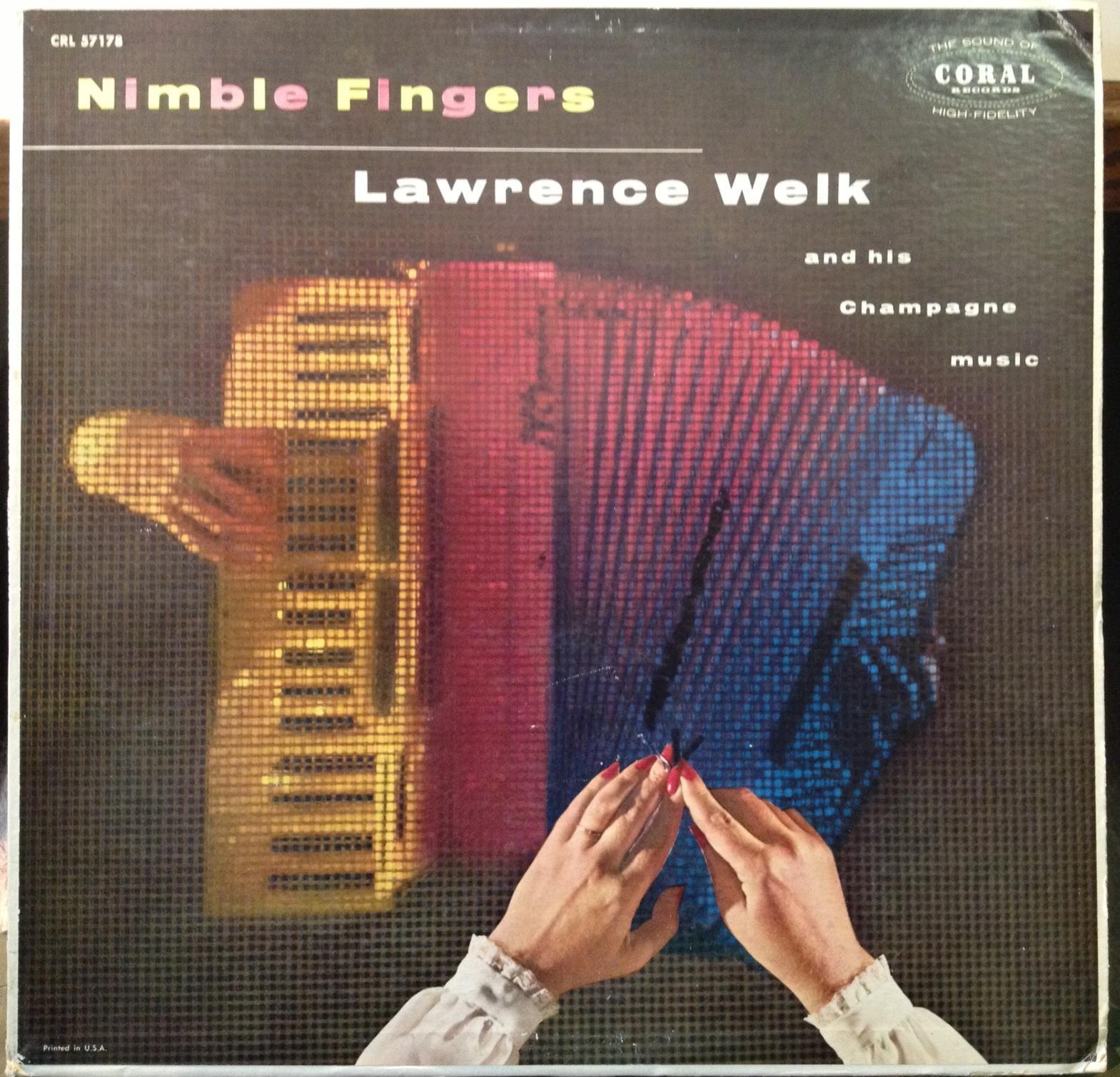 LAWRENCE WELK - Lawrence Welk Nimble Fingers Lp Vg+ Crl 57178 Vinyl 1957 Record (nimble Fingers)