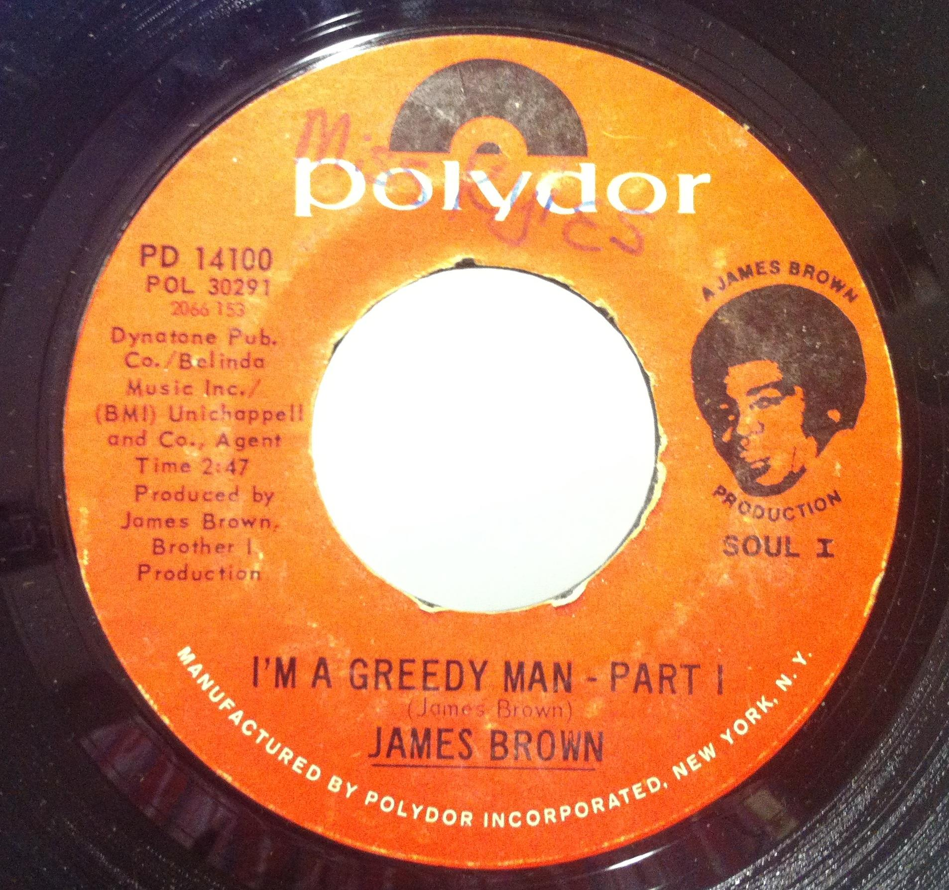 7quot James Brown I'm A Greedy Man Part 1 And 2 Vg Pd 14100 Vinyl 45 Record i'm A Greedy Man P