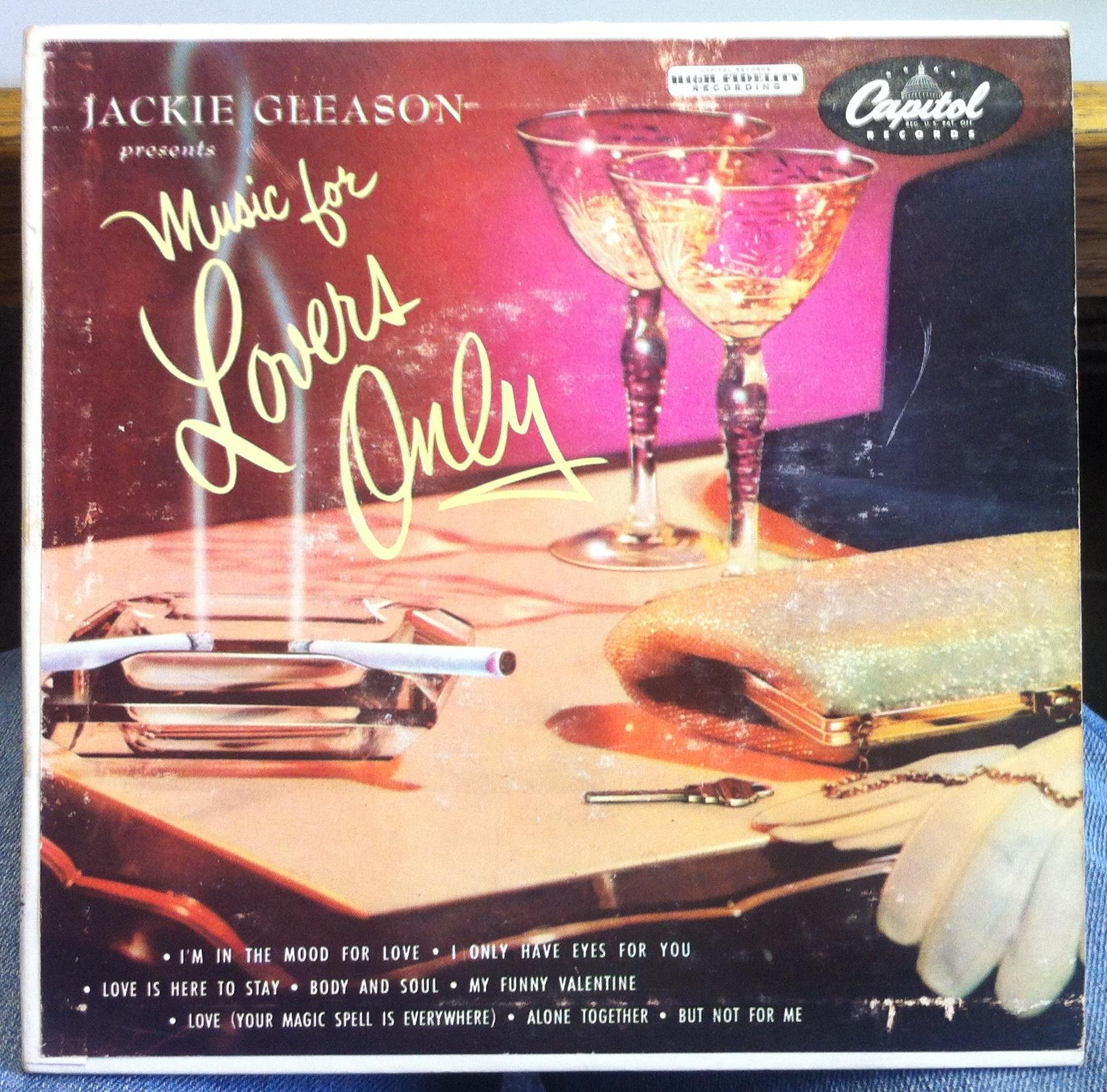 Jackie Gleason - I Only Have Eyes For You / I'm In The Mood For Love