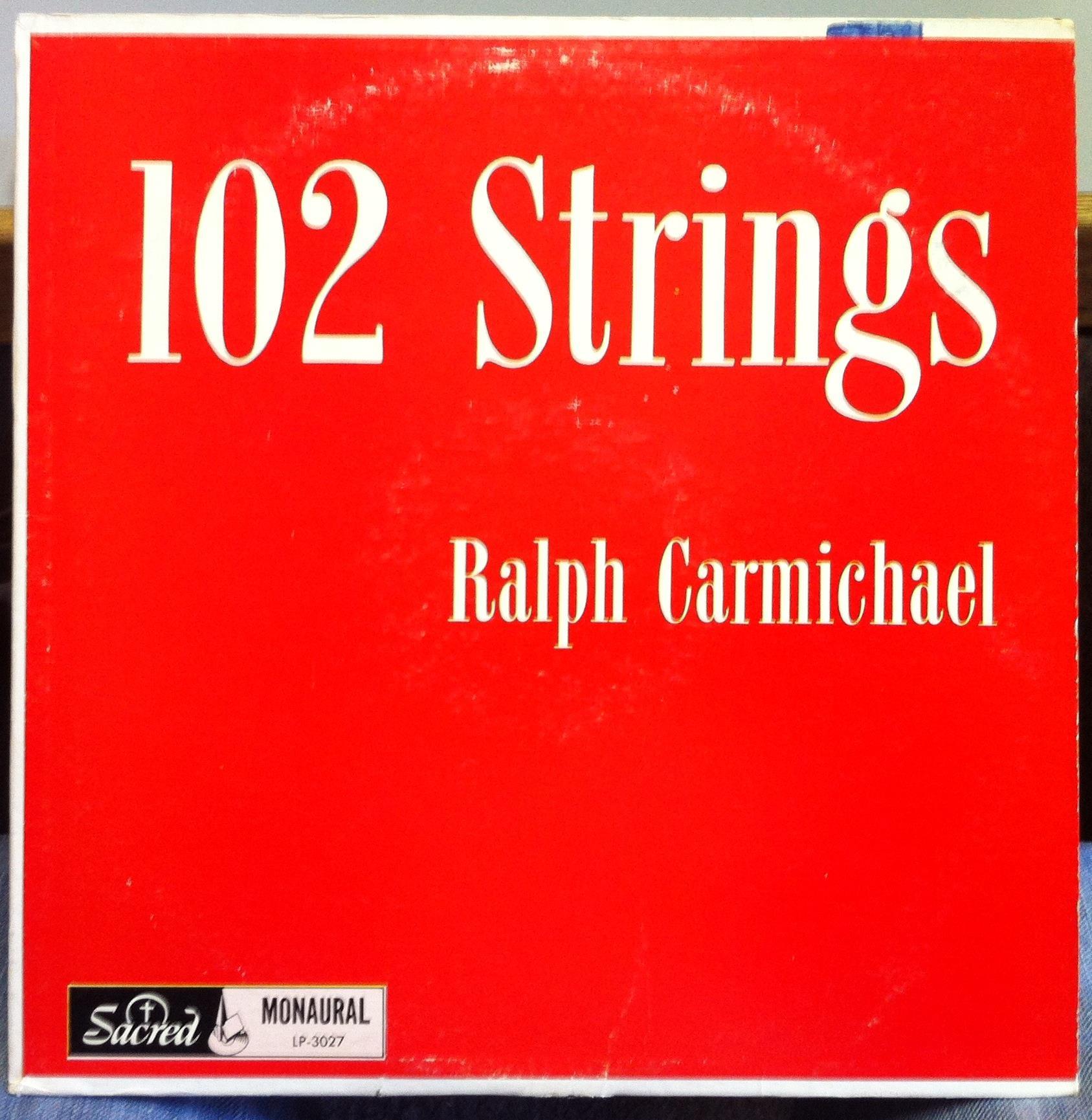 Ralph Carmichael - 102 Strings
