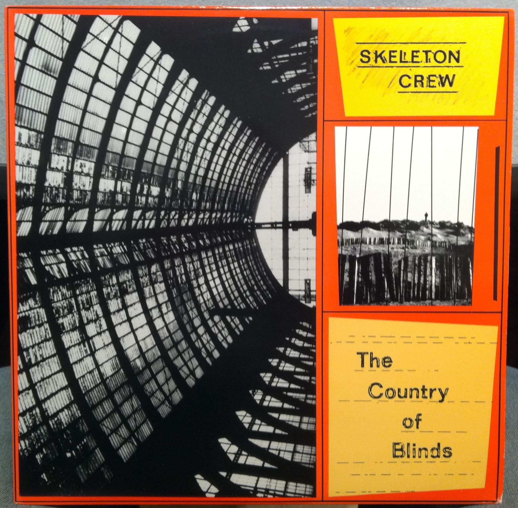 SKELETON CREW - THE COUNTRY OF BLINDS - LP