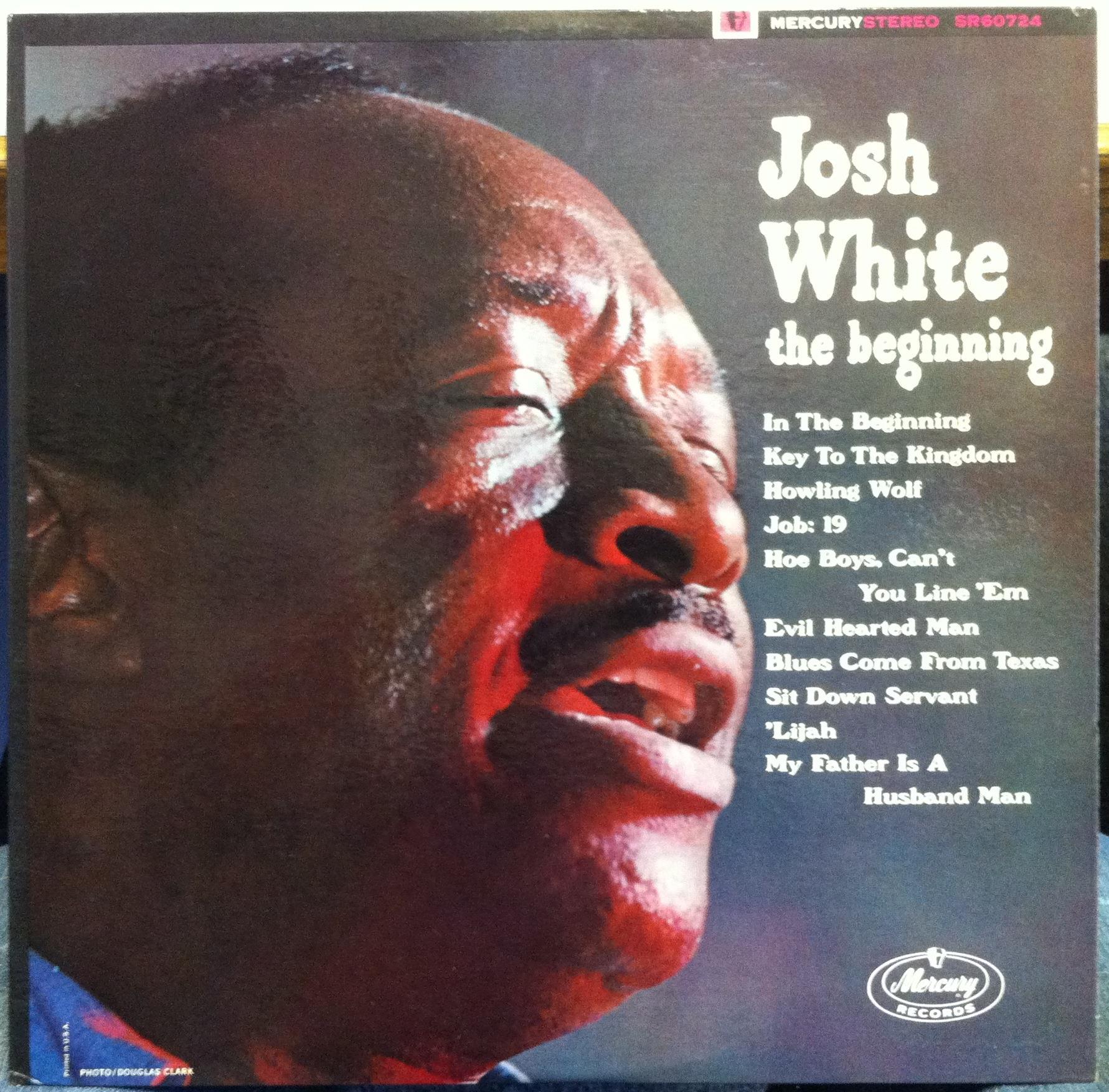 JOSH WHITE - Josh White The Beginning Lp Vg+ Sr-60724 Vinyl 1963 Blues Stereo 1st Record (the Beginning)