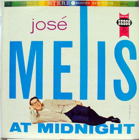 JOSE MELIS - Jose Melis At Midnight Lp Vg Celp 4140 Vinyl Record (at Midnight)