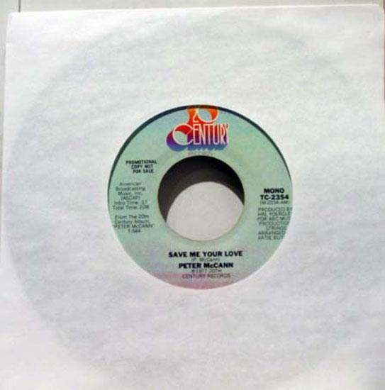 "PETER MCCANN - Peter Mccann Save Me Your Love 7"" Vg+ 20th Century Tc 2354 Vinyl 1977 Record (save Me Your Love"