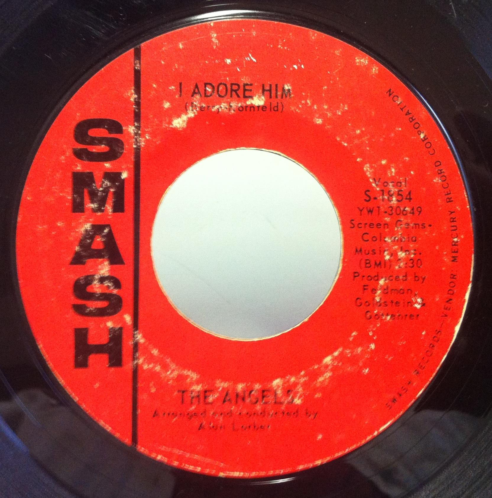 "Angels - The Angels I Adore Him / Thank You & Goodnight 7"" Vg+ S-1854 Smash 1963 Usa 45 (i Adore Him"