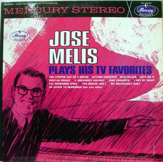 JOSE MELIS - Jose Melis Plays His T.v. Favorites Lp Vg+ Sr 60683 Vinyl Record (plays His T.v. Favorites)