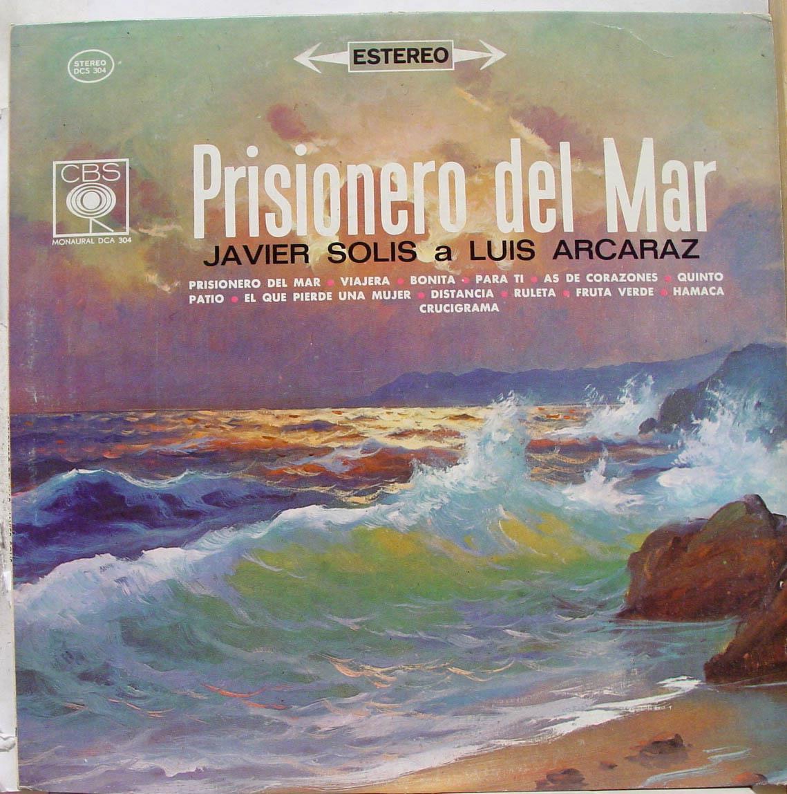 JAVIER SOLIS A LUIS ARCARAZ - PRISIONERO DEL MAR - LP