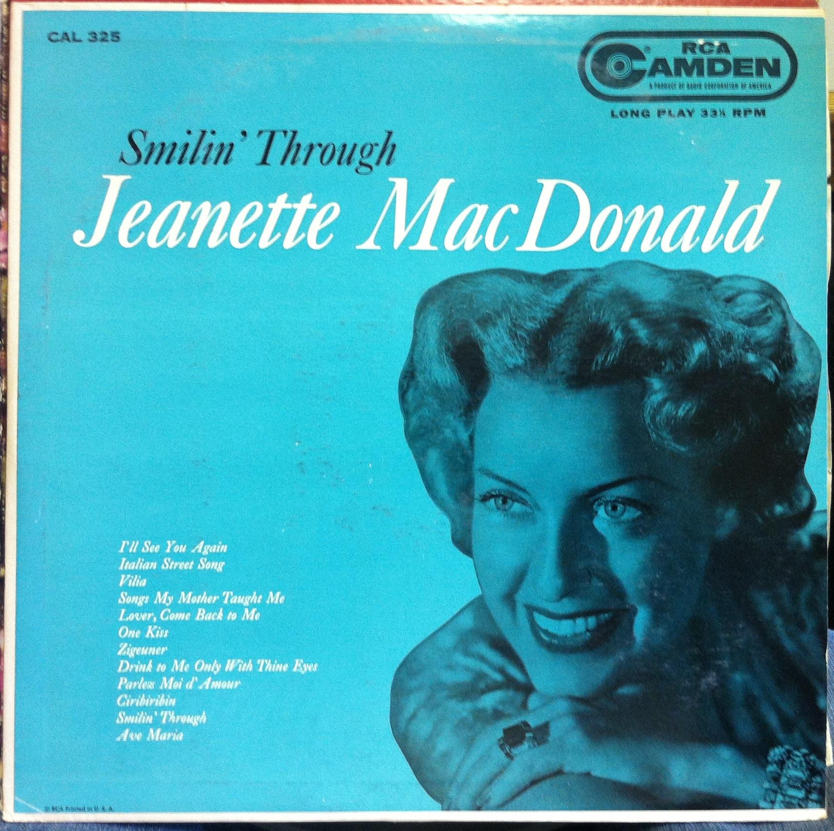 JEANETTE MACDONALD - Jeanette Macdonald Smilin Through Lp Mint- Cal-325 1st Press Cover Mono Record (smilin Through)