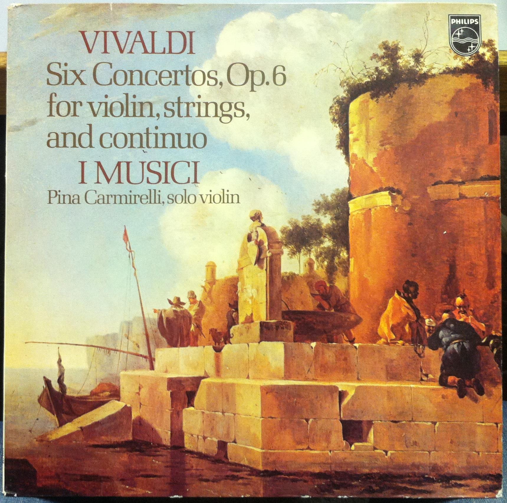 PINA CARMIRELLI I MUSICI - Pina Carmirelli I Musici Vivaldi Six Concertos For Violin Lp Mint- 9500 438 (vivaldi Six Concertos F