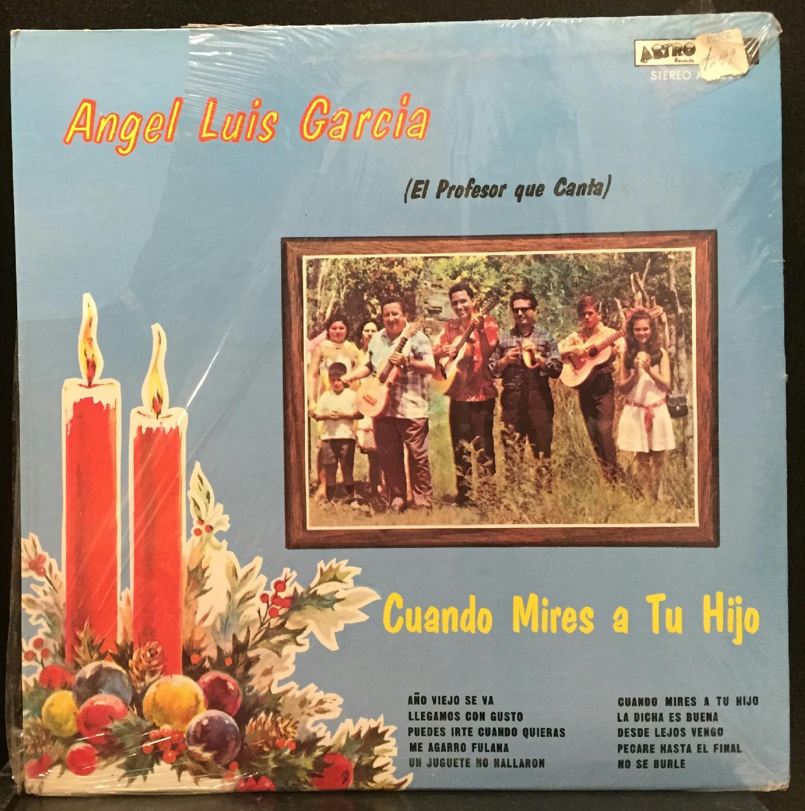 Angel Luis Garcia (el profesor que canta) - Angel Luis Garcia Cuando Mires A Tu Hijo Sealed Puerto Rico Jibara Latin Astro (cuando Mires A Tu Hi