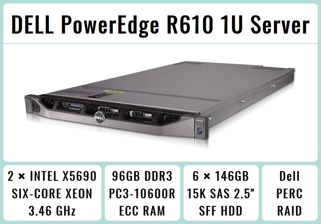 DELL PowerEdge R610 1U Server 2×Xeon X5690 Six-Core 3 46GHz + 96GB RAM +  6×146GB